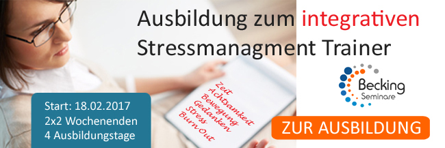 Ausbildung Stress Management Trainer Becking Seminare 2017